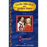 Große Märchen mit großen Stars: Rapunzel