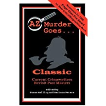 AZ Murder Goes...Classic by Laurie R King (1998-07-06)