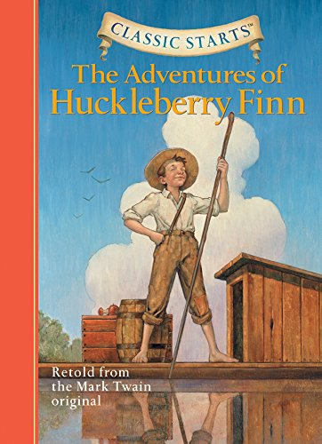 Classic Starts (R): The Adventures of Huckleberry Finn: Retold from the Mark Twain Original -