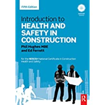 Introduction to Health and Safety in Construction: for the NEBOSH National Certificate in Construction Health and Safety (English Edition)
