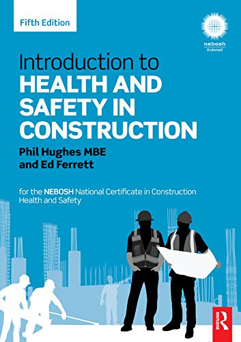 Introduction to Health and Safety in Construction: for the NEBOSH National Certificate in Construction Health and Safety (English Edition) por Phil Hughes