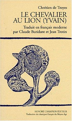 Yvain, le Chevalier au lion par Chrétien de Troyes