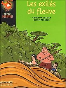 """Afficher """"Les Exilés du fleuve"""""""