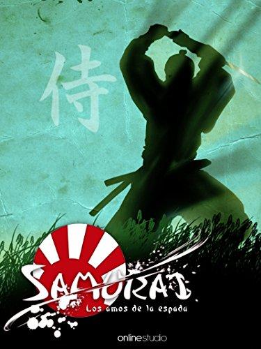Historia de los Samuráis: Los amos de la espada