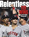 Relentless Boston Red Sox World Series Champions