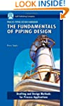 The Fundamentals of Piping Design: Ge...
