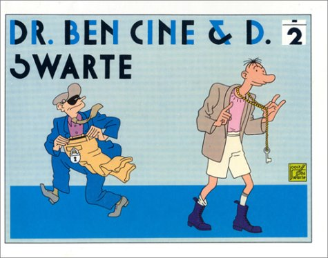 Dr Ben Cine et D., tome