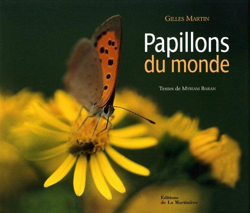Papillons du monde par Gilles Martin