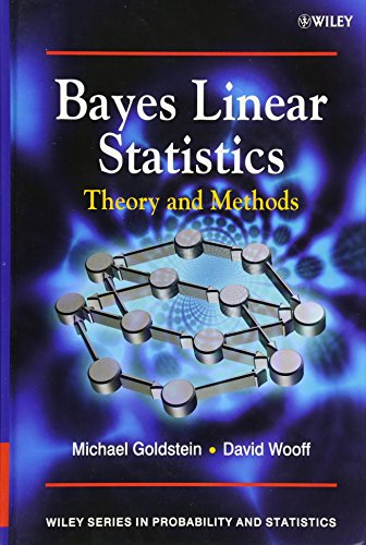 Bayes Linear Statistics: Theory and Methods (Wiley Series in Probability and Statistics)