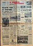 nouvelle republique no 6186 du 18 01 1965 churchill dernier combat sans espoir le cardinal gerlier est mort son coadjuteur mgr villot lui succede tragedie dans l ouragan qui balaie l atlantique l adamastor porte disparu erhard s est entret