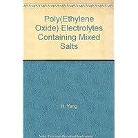 Poly(Ethylene Oxide) Electrolytes Containing Mixed Salts