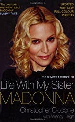 Life with My Sister Madonna by Christopher Ciccone (2009-07-06)