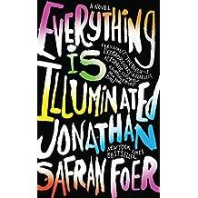 Everything Is Illuminated by Jonathan Safran Foer (2015-04-14)