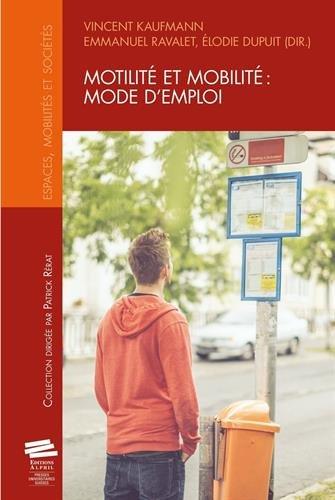 Motilit et mobilit : mode d'emploi