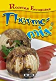 Thermomix (Recetas Escogidas) (Naturismo)