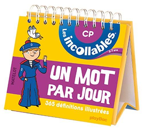 Incollables - Un mot par jour français 6-7 ans CP
