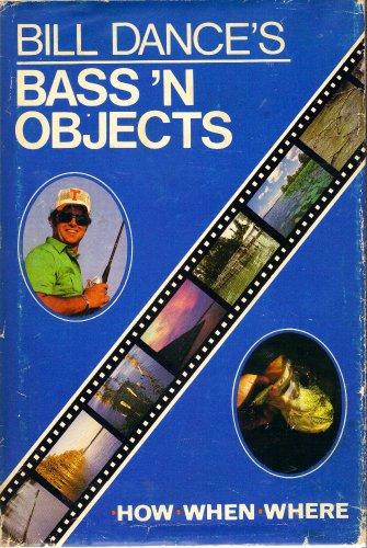Bill Dance's Bass'n objects