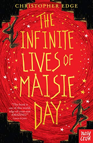 The Infinite Lives of Maisie Day por Christopher Edge