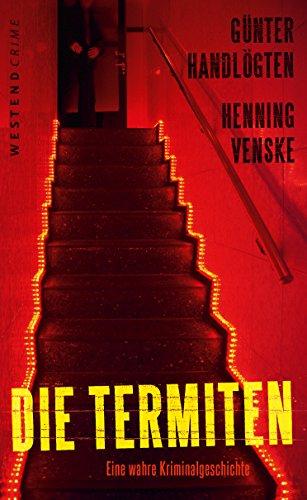 die-termiten-eine-wahre-kriminalgeschichte