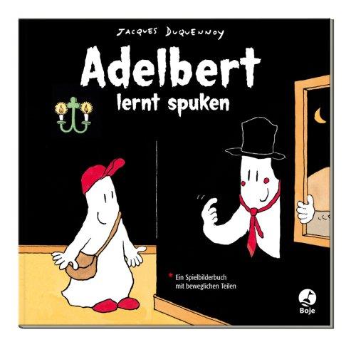 Adelbert lernt spuken