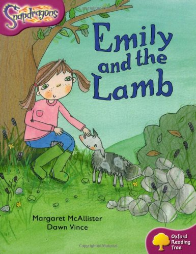 Oxford Reading Tree: Level 10: Snapdragons: Emily and the Lamb