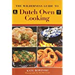 Wilderness Guide to Dutch Oven Cooking 3