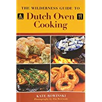Wilderness Guide to Dutch Oven Cooking 24