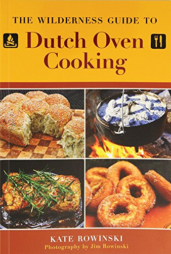 Wilderness Guide to Dutch Oven Cooking 1