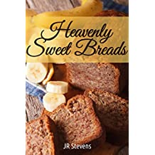 Heavenly Sweet Breads (English Edition)