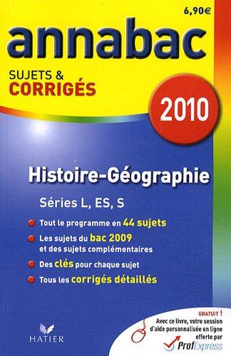 Histoire géographie L, ES, S : Sujets et corrigés