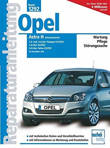 Reparaturanleitung (Band 1292): Opel Astra H