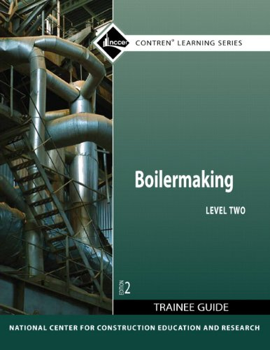 Boilermaking Level 2 Trainee Guide (Contren Learning)