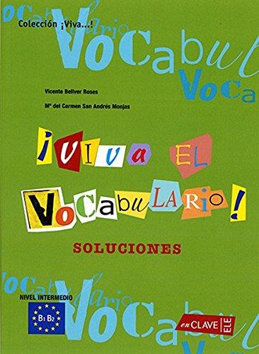Viva el Vocabulario! Intermedio: Soluciones, B1-B2 (Helbling Verlag)