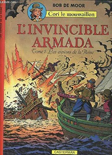 Cori le moussaillon, l'invincible armada, tome 1 : Les espions de la reine