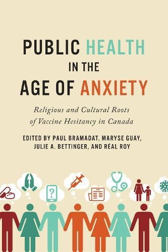 public-health-in-the-age-of-anxiety-religious-and-cultural-roots-of-vaccine-hesitancy-in-canada