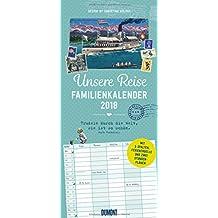 Unsere Reise Familienkalender 2018 – Wandkalender – Familienplaner mit 5 Spalten – Format 22 x 49 cm