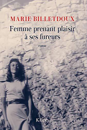 Femme prenant plaisir à ses fureurs (Littérature française)