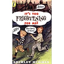 It's Too Frightening for Me! (Young Puffin Books)