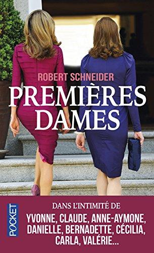 Premières Dames par Robert SCHNEIDER