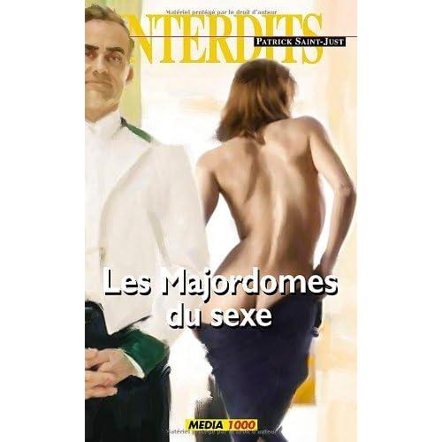 Les majordomes du sexe (Les Interdits t. 343)