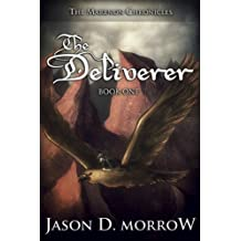 The Deliverer (The Marenon Chronicles Book 1)