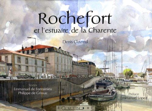Rochefort et l'estuaire de la Charente