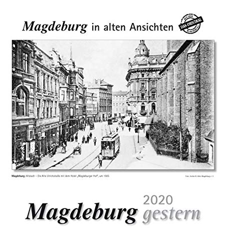 Magdeburg gestern 2020: Magdeburg in alten Ansichten