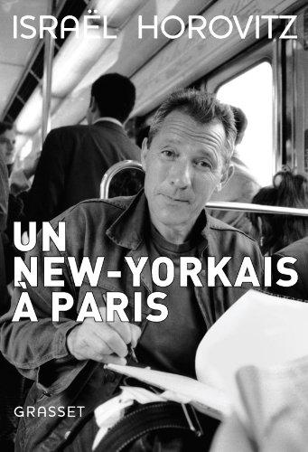 Un New Yorkais Paris [Pdf/ePub] eBook