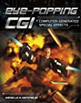 Eye-Popping CGI: Computer-Generated S...