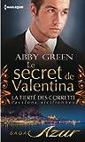 le secret de valentina t3 la fiert? des corretti passions siciliennes
