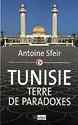 Tunisie : Terre de paradoxes