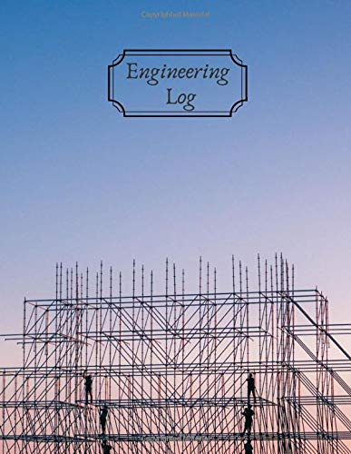 Engineering Log: Scientist Research Record Book for All Findings, Experiments and Results, Logbook Journal to Write-In Necessary Project Details, and ... 8.5