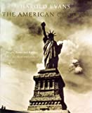 The American Century: People, Power and Politics - An Illustrated History