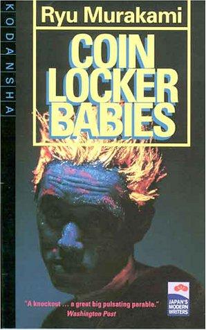 Coin Locker Babies (Japan's Modern Writers S.)